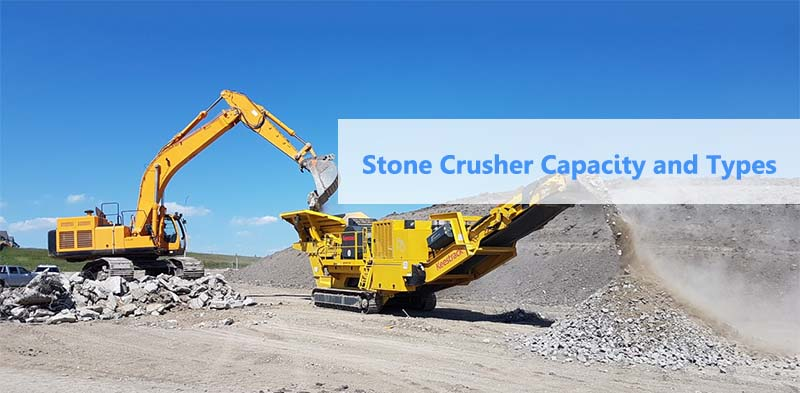 Different Stone Crusher Capacity